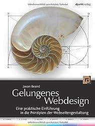 Gelungenes Webdesign. Eine praktische Einführung in die Prinzipien der Webseitengestaltung