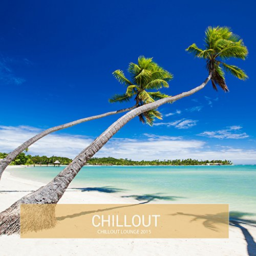 Chillout Lounge 2015