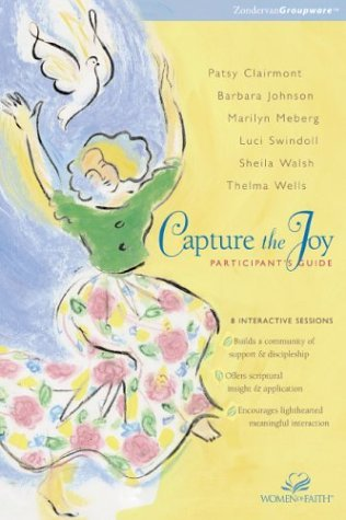 Publishers Zondervan (Capture the Joy Participant's Guide by Zondervan Bible Publishers (1999-07-01))