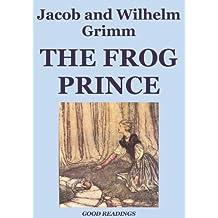 The Frog Prince (Illustrated Edition) (English Edition)