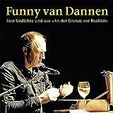 """liest Gedichte und aus """"An der Grenze zur Realität"""" - Funny van Dannen"""