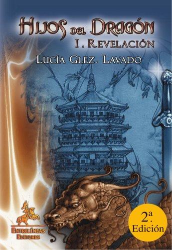 Hijos del dragón II: Las armas sagradas por Lucia Gonzalez Lavado