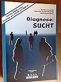 Diagnose Sucht