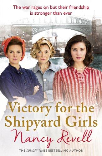 Victory for the Shipyard Girls (The Shipyard Girls Series)