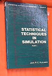 Statistical techniques in simulation (Statistics. textbooks and monographs)