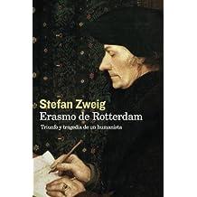 Erasmo de Rotterdam: Triunfo y Tragedia