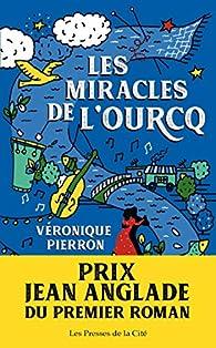 Les miracles de l\'Ourcq par Véronique Pierron