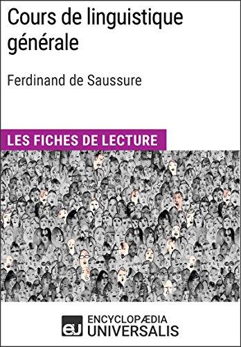 Cours de linguistique gnrale de Ferdinand de Saussure: Les Fiches de lecture d'Universalis