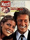Paris Match n° 1519 du 7 Juillet 1978 - Caroline de Monaco se marie 34 p - Georges Brassens 4 p - Muriel Cerf 2 p - Carl et Gustav de Suede 2 p - Paul VI le pape des tempetes 4 p - Fidel Castro 4 p - Collection du baron Von Hirsch 4 p