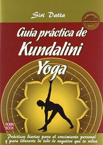 Guia practica de kundalini yoga (2ª ed.)