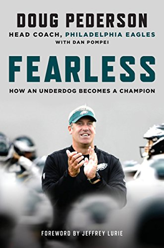 Fearless: How an Underdog Becomes a Champion (English Edition) por Doug Pederson