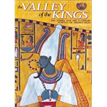 The Valley of the Kings: The Tombs and the Funerary of Thebes West by Kent Weeks (2001-09-01)
