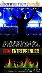 Electronic Music Entrepreneur - How t...