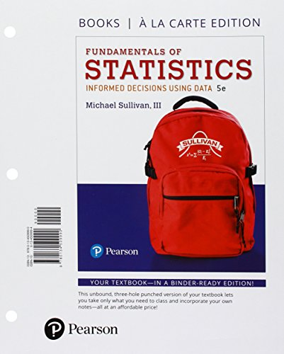 Fundamentals of Statistics + Mystatlab With Pearson Etext Access Card: Books a La Carte Edition por Michael, III Sullivan