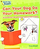 Best Books About Writings - Can Your Dog Do Your Homework?: And Other Review