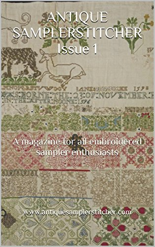 HER Issue 1: A magazine for all embroidered sampler enthusiasts (English Edition) ()