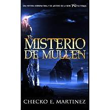 El Misterio de Mullen: Volume 2 (Los Protectores)