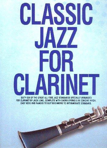 WISE PUBLICATIONS CLASSIC JAZZ - CLARINET Jazz&Blues Noten Klarinette