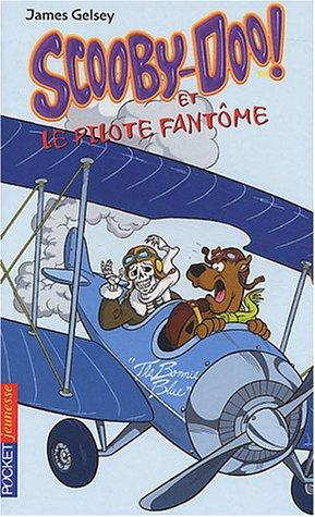 Scooby-Doo et le Pilote fantme