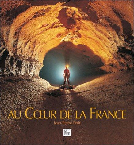 Au coeur de la France par Guide Pélican