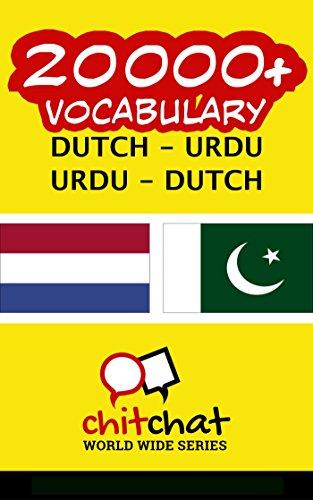 20000+ Dutch - Urdu Urdu - Dutch Vocabulary (Dutch Edition)