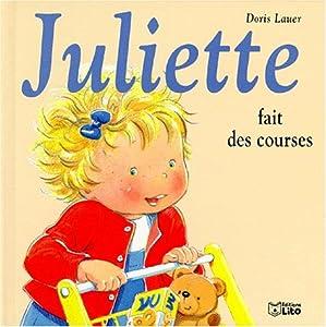 """Afficher """"Juliette. n° 11 Juliette fait des courses"""""""