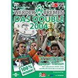 Werder Bremen - Das Double 2004