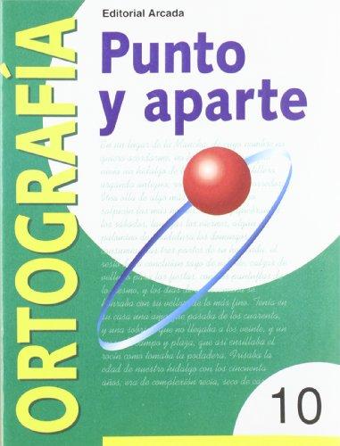 Punto Y Aparte. Ortografía 10 por Marian Ortuño