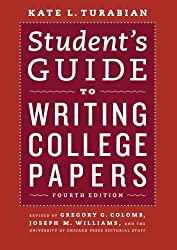 Student's Guide to Writing College Papers: Fourth Edition (Chicago Guides to Writing, Editing, and Publishing) by Kate L. Turabian (2010-04-15)