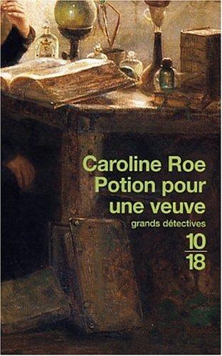 Potion pour une veuve par Caroline Roe