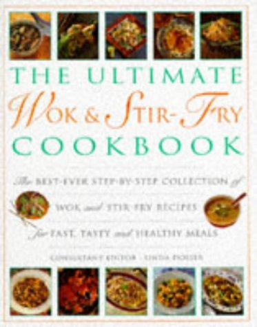 Ultimate Wok & Stir-Fry Cookbook: The Best Ever Step-By-Step Collection of Wok and Stir-Fry (Lorenz Books) Collection Wok