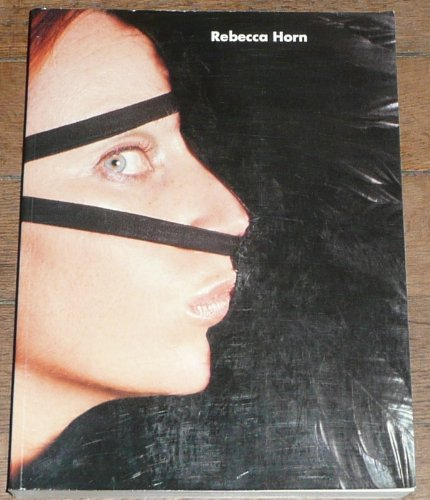 Rebecca Horn : Musée de Grenoble, [4 mars-28 mai 1995]