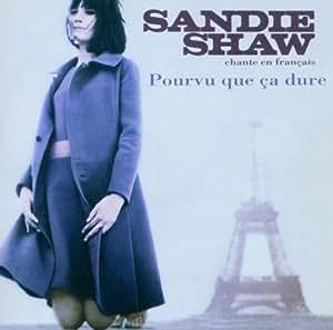 Pourvu que ça dure / Sandie Shaw chante en Français