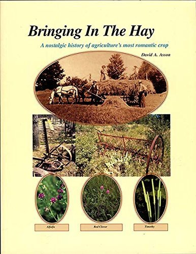 bringing-in-the-hay-a-nostalgic-history-of-agricultures-most-romantic-crop-by-asson-david-a-2003-pap