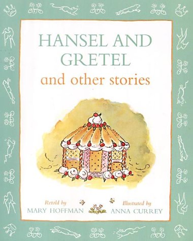 Hansel and Gretel and other stories