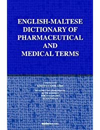 English-Maltese Dictionary of Pharmaceutical and Medical terms