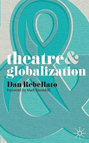 Theatre and Globalization por Mark Ravenhill