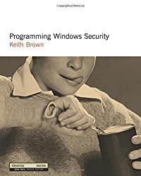 Programming Windows Security: The Developers Guide (DevelopMentor)