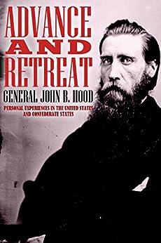 Advance and Retreat by [Hood, J. B.]
