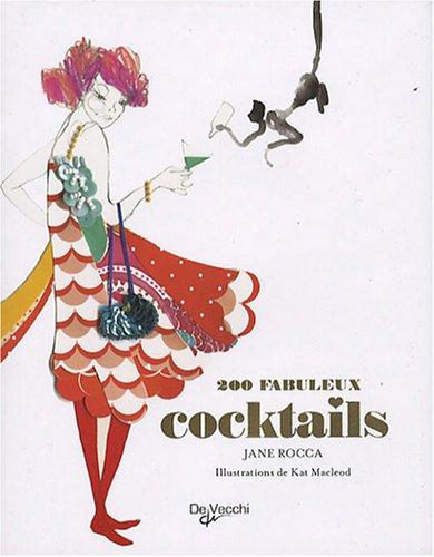 200 Fabuleux cocktails