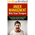 Anger Management: Bite Your Tongue - The Ultimate Anger Management Guide for Men and Women to Control Your Life Again (anger management, anger management ... for children, anger management for men)