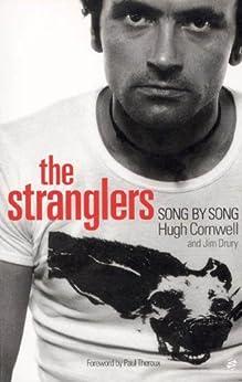 The Stranglers: Song by Song par [Cornwell, Hugh, Drury, Jim]