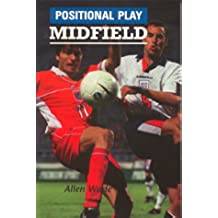 Positional Play: Midfield