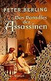 Das Paradies der Assassinen - Peter Berling