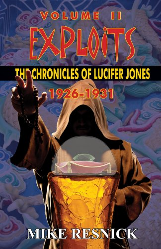 Exploits: The Chronicles of Lucifer Jones Volume I - 1926-1931 (English Edition) -