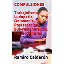 Compulsiones (Adicciones del Nuevo Milenio nº 5) (Spanish Edition)