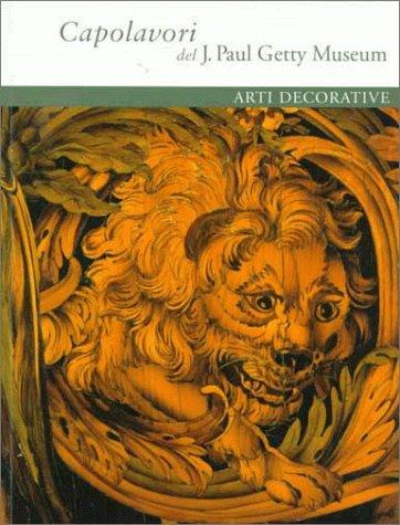 Capolavori Del J. Paul Getty Museum: Arti Decorative