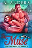 The Muse: MMF Bisexual Romance: (MMF Anthology Edition) (English Edition)
