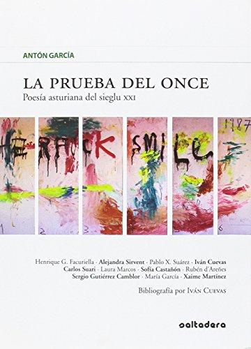 La prueba del once: Poesía asturiana del sieglu XXI (Llibros del Campo de los Patos) por Sofía Castañón