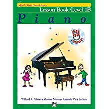 Alfred's Basic Piano Library Lesson Book, Bk 1B: Book & CD by Willard A. Palmer (2002-09-01)